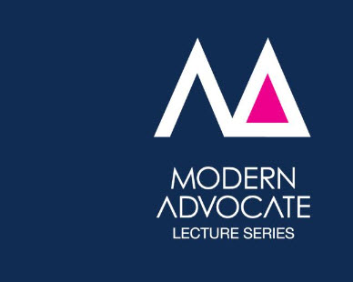 Modern Advocate Lecture Series