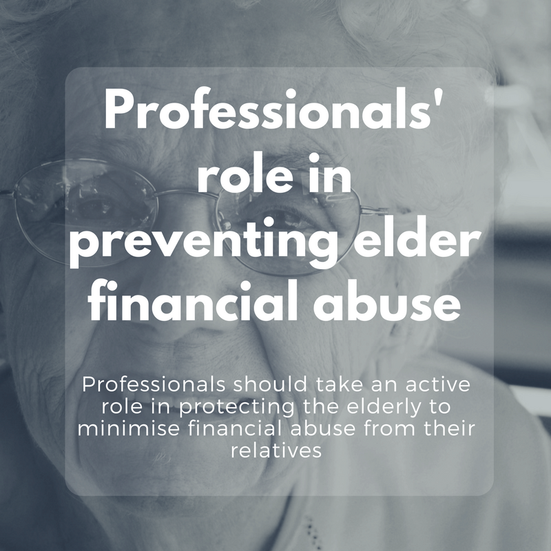 Professionals' role in preventing elder financial abuse