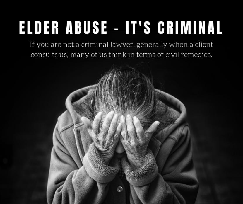 Elder abuse – it's criminal!