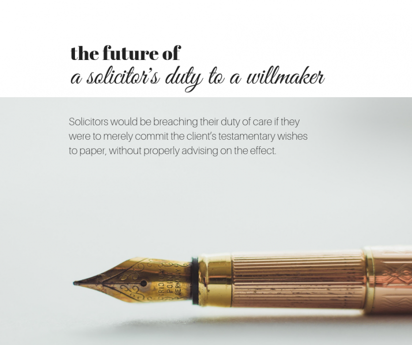 The future of solicitor's duty to willmaker