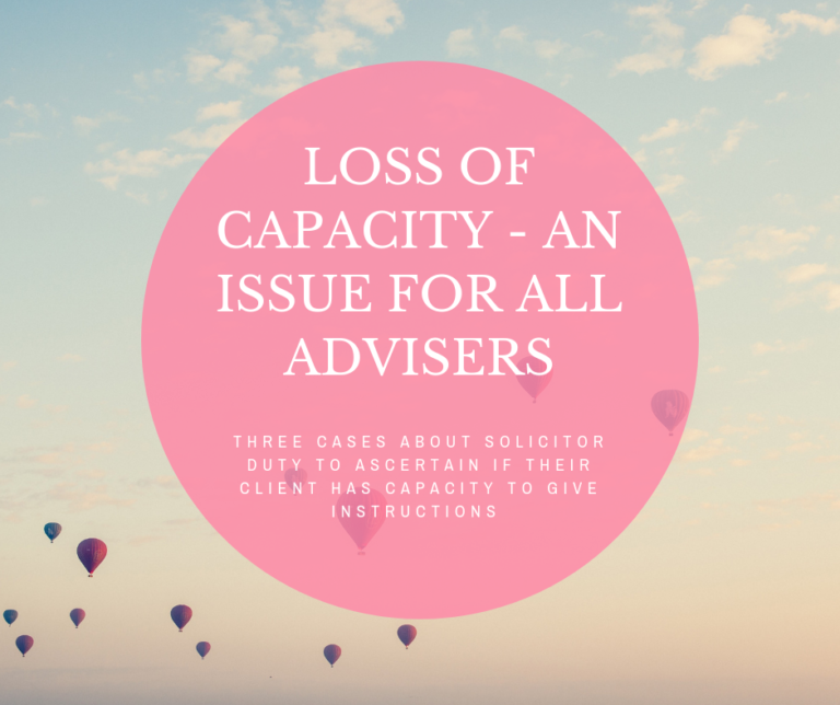 Loss of capacity – an issue for all advisers