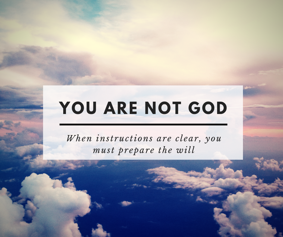 You are not god
