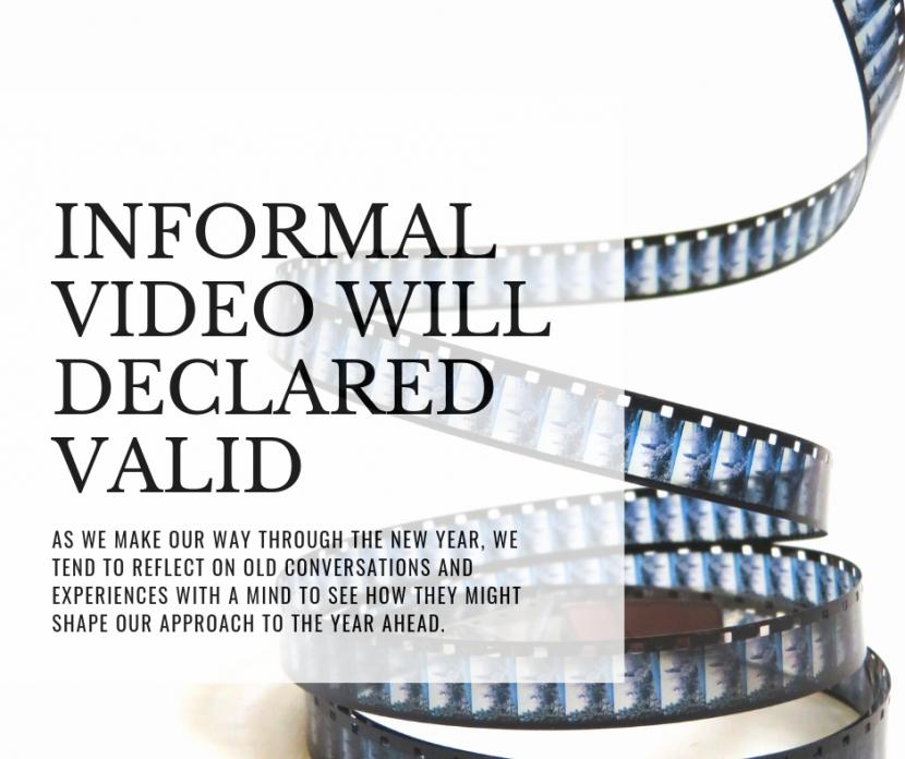 Informal video will declared valid