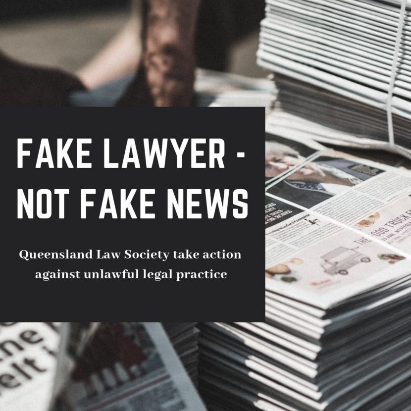 FAKE LAWYER – NOT FAKE NEWS