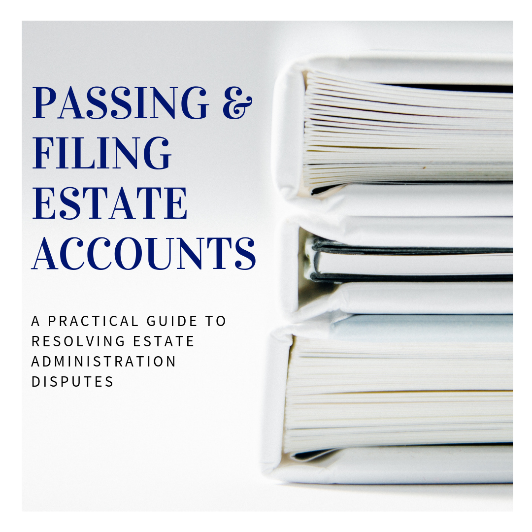 Passing and filing estate accounts