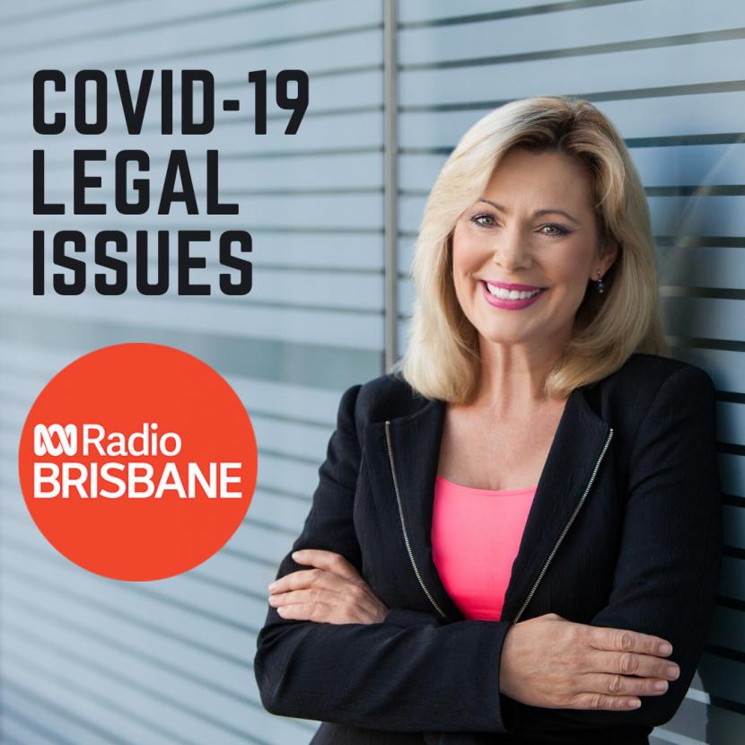 ABC RADIO BRISBANE INTERVIEWS CHRISTINE SMYTH ABOUT COVID-19 & LEGAL ISSUES