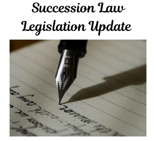 Succession law legislation update