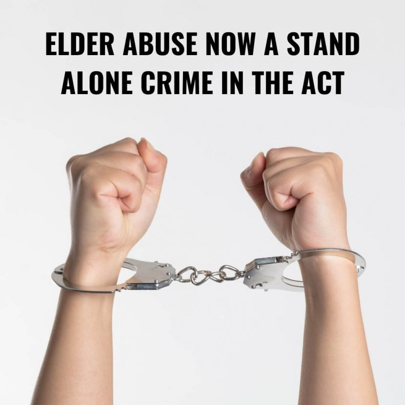 ELDER ABUSE NOW A STAND ALONE CRIME IN THE ACT