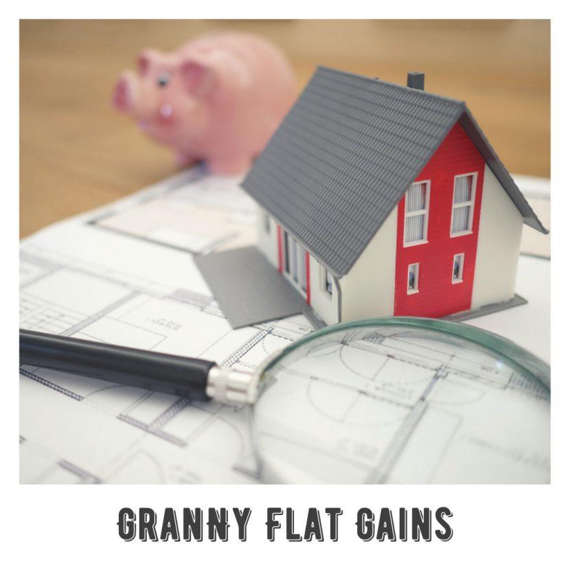 Granny Flat Gains