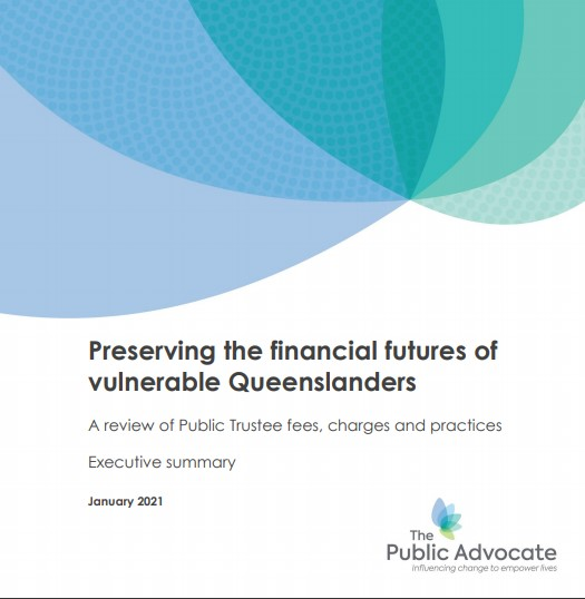 PUBLIC TRUSTEE OF QUEENSLAND – MAJOR REFORMS TO BE IMPLEMENTED